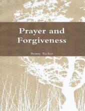 Prayer and Forgiveness