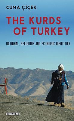 The Kurds of Turkey