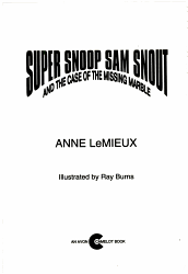 Super Snoop Sam Snout and the Case of the Missing Marble PDF