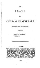 The Plays of William Shakespeare: In Twenty-one Volumes, with the Corrections and Illustrations of Various Commentators, to which are Added Notes, Volume 19