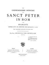 """""""Die"""" ursprünglichen Entwürfe für Sanct Peter in Rom von Bramante, Raphael Santi, Fra Giocondo, den Sangallo's u. a. m: Text"""