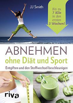 Abnehmen ohne Di  t und Sport PDF