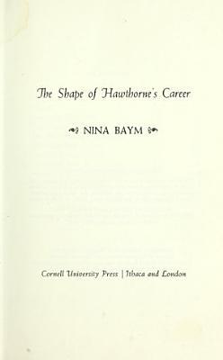 The Shape of Hawthorne s Career