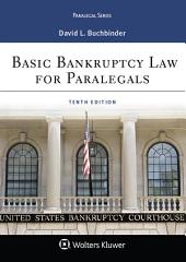 Basic Bankruptcy Law for Paralegals, Abridged: Edition 4