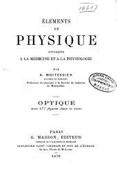 Eléments de physique appliquée à la médecine et à la physiologie: Optique