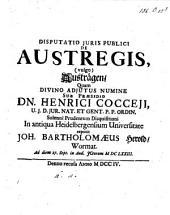 Disputatio Juris Publici De Austregis, (Vulgo) Austrägen