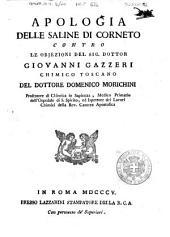 Apologia delle saline di Corneto contro le objezioni del sig. dottor Giovanni Gazzeri ... del dottore Domenico Morichini ...