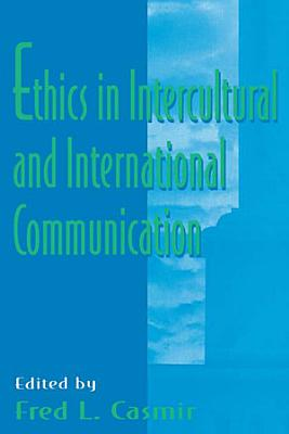 Ethics in intercultural and international Communication