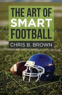 The Art of Smart Football PDF