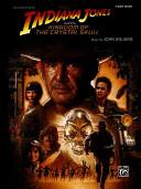 Indiana Jones and the Kingdom of the Crystal Skull: Piano Solos