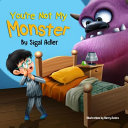You re Not My Monster Book