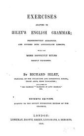 Exercises Adapted to Hiley's: English Grammar