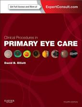 Clinical Procedures in Primary Eye Care E-Book: Edition 4