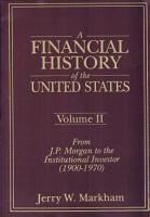A Financial History of the United States  From Christopher Columbus to the Robber Barons  1492 1900  PDF