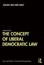 The Concept of Liberal Democratic Law PDF