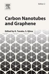 Carbon Nanotubes and Graphene: Edition 2