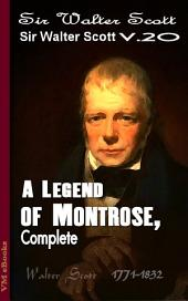 A Legend of Montrose, Complete: Scott's Works Vol. 20