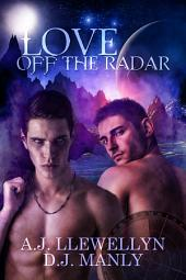 Love Off the Radar: Otherworldly Tales