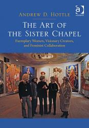 The Art Of The Sister Chapel PDF