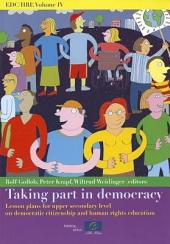 Taking Part in Democracy: Lesson Plans for Upper Secondary Level on Democratic Citizenship and Human Rights Education
