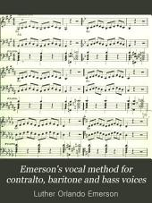 Emerson's Vocal Method for Contralto, Baritone and Bass Voices