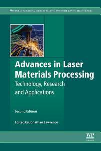 Advances in Laser Materials Processing PDF