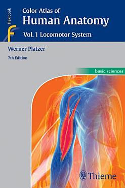 Color Atlas of Human Anatomy  Vol  1  Locomotor System PDF