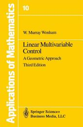 Linear Multivariable Control: A Geometric Approach, Edition 3