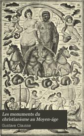 Les monuments du christianisme au Moyen-áge: Basiliques et mosaiques chrétiennes. Italie - Sicile, Volume1
