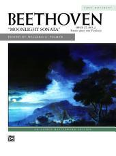 Moonlight Sonata, Op. 27, No. 2 (First Movement): Late Intermediate Piano Solo