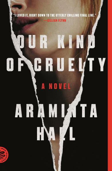 Download Our Kind of Cruelty Book