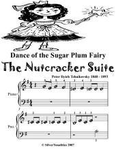 Dance of the Sugar Plum Fairy the Nutcracker Suite - Beginner Piano Sheet Music Tadpole Edition