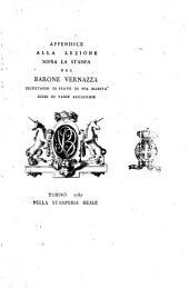Appendice alla lezione sopra la stampa del barone Vernazza segretario di stato di Sua Maestà ..