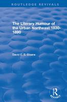 Routledge Revivals  The Literary Humour of the Urban Northeast 1830 1890  1983  PDF