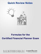 Key Formulas for the Certified Financial Planner Exam: Important Formulas That You Need To Know