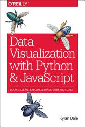 Data Visualization With Python And Javascript Book PDF