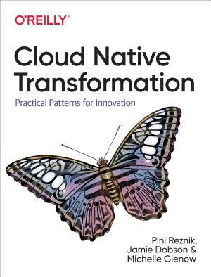 Cloud Native Transformation
