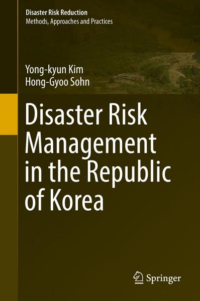 Disaster Risk Management In The Republic Of Korea