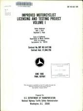 Improved Motorcyclist Licensing and Testing Project: Volume 1