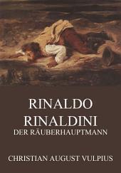 Rinaldo Rinaldini, der Räuberhauptmann