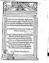 Opusculum de mirabilibus nouæ & ueteris vrbis Romæ editum a Francisco de Albertinis clerico Florentino ..