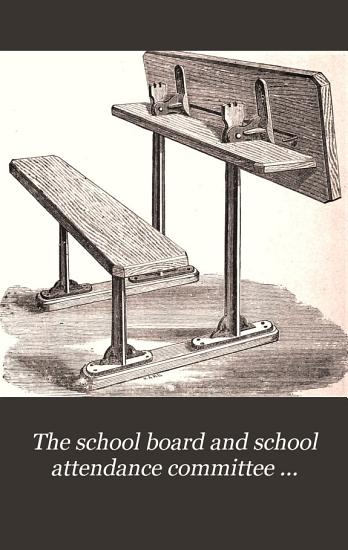 The school board and school attendance committee directory  ed  by R  Gowing PDF
