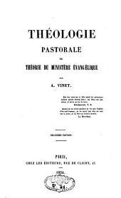 Théologie pastorale ou théorie du ministère évangélique