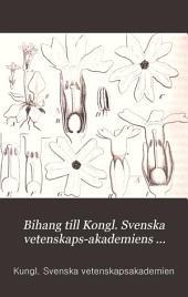 Bihang till Kongl. Svenska vetenskaps-akademiens handlingar: Volym 12