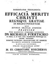 Diss. theol. de efficacia meriti Christi regnique gratiae in regno potentiae