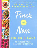 Pinch of Nom Quick and Easy