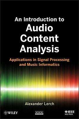 An Introduction to Audio Content Analysis