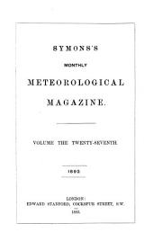 The Meteorological Magazine: Volume 27