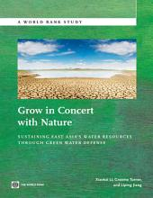 Grow in Concert with Nature: Sustaining East Asia's Water Resources Management Through Green Water Defense