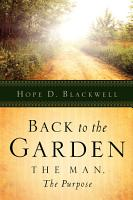Back to the Garden  the Man  the Purpose PDF